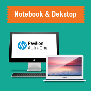 Notebook and Dekstop